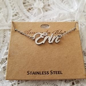 Jewelry - ERIN Stainless Steel Name Necklace NWT